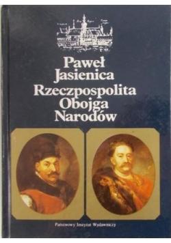 Rzeczpospolita Obojga Narodów / Polska Piastów. Polska Jagiellonów