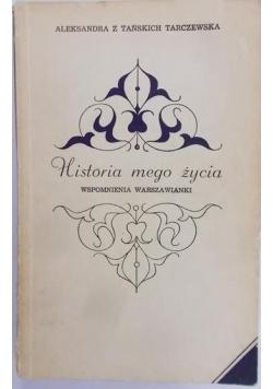 Tarczewska Aleksandra - Historia mego życia. Wspomnienia Warszawianki
