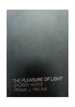 The pleasure of light