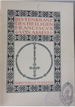 Blvtenkranz des heiligen franciscvs von assisi, 1905r.