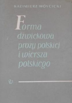 Forma dźwiękowa prozy polskiej i wiersza polskiego
