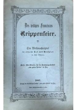 Des heiligen franciscus krippenserier, 1897 r.