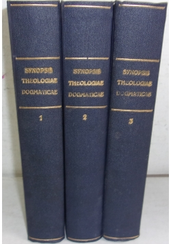 Synopsis Theologiae Dogmaticae, t. I-II, III,  1926 r.