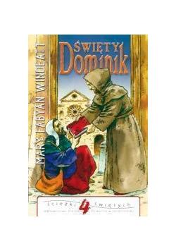 Ścieżki świętych - Święty Dominik