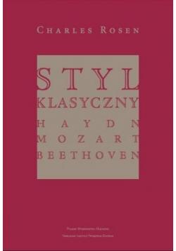 Styl klasyczny. Haydn, Mozart, Beethoven PWM