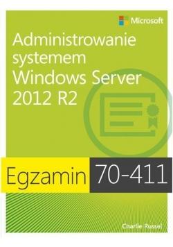 Egz. 70-411: Administrowanie systemem Windows Serv