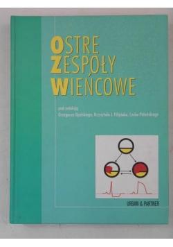 Opolski Grzegorz (red.) - Ostre zespoły wieńcowe