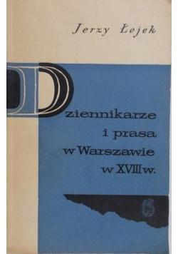 Dziennikarze i prasa w Warszawie w XVIII w.