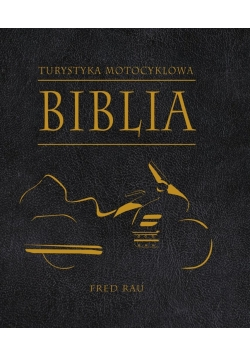 Biblia turystyki motocyklowej