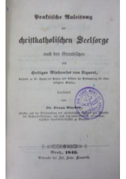 Paktische Auleitung zur christkatholischen Seelsorge, 1846 r.
