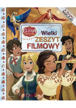 Wielki zeszyt filmowy. Elena z Avalonu