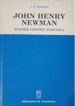 John Henry Newman: pionier odnowy Kościoła