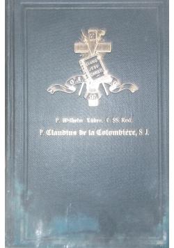 Der ehrwurdige Diener Gottes P. Claudius de la Colombiere, 1884 r.