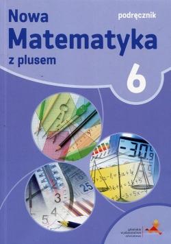 Nowa Matematyka z plusem 6 Podręcznik