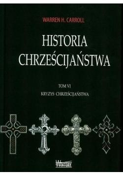 Historia chrześcijaństwa T6 Kryzys chrześcijaństwa
