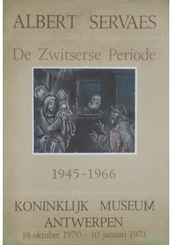 De Zwitserse Periode 1945 - 1966