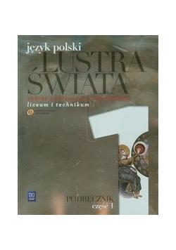 Lustra świata Język polski: Podręcznik część 1