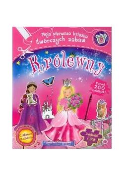 Królewny Moja pierwsza książka twórczych zabaw