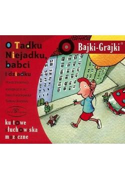 Bajki - Grajki. O Tadku Niejadku ... CD