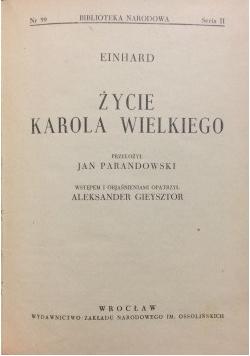 Życie Karola Wielkiego, 1950 r.