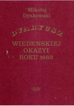 Dyaryusz wiedeńskiej okazyi roku 1683 , 1883 r.