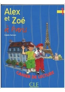 Alex et Zoe 1 Zeszyt lektur Alex et Zoe a Paris