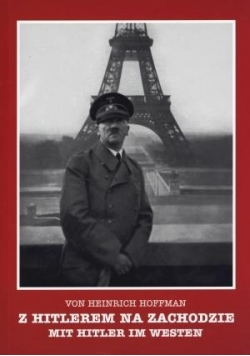 Z Hitlerem na zachodzie - Mit Hitler im Westen. We