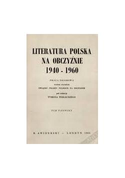 Literatura Polska na obczyźnie 1940-1960, Tom1