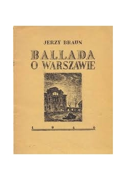 Ballada o Warszawie, 1946 r.