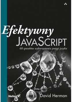 Efektywny JavaScript. 68 sposobów wykorzystania...