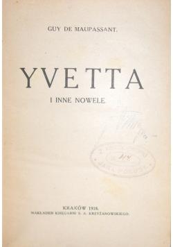 Yvetta i inne nowele, 1918 r.
