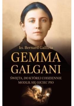 Gemma Galgani.Święta, do której codziennie modlił