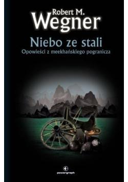 Opowieści z meekhańskiego pogranicza Niebo...