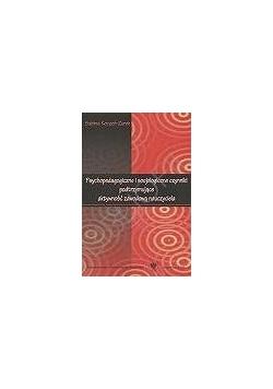 Psychopedagogiczne i socjologiczne czynniki podtrzymujące aktywność zawodową nauczyciela
