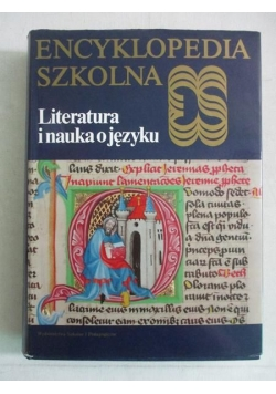 Encyklopedia szkolna. Literatura i nauka o języku