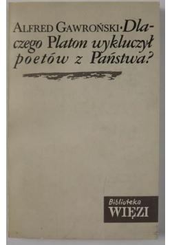 Dlaczego Platon wykluczył poetów z Państwa?
