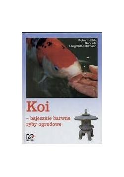 Koi - bajecznie barwne ryby ogrodowe