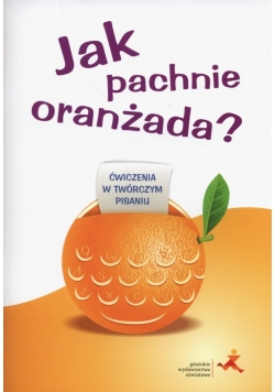 Jak pachnie oranżada