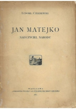 Jan Matejko nauczyciel narodu, 1931 r.