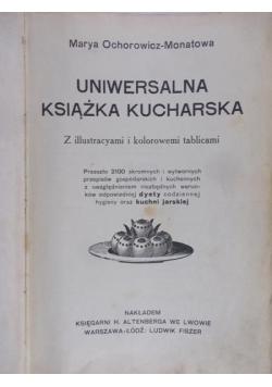 Uniwersalna Książka Kucharska, 1910r.