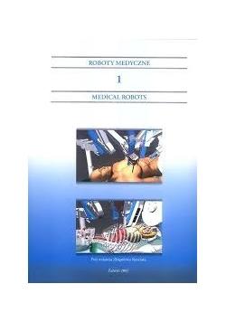 Roboty medyczne 1