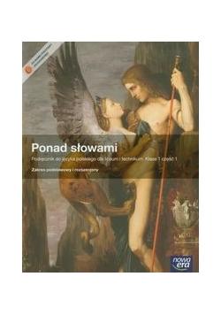 Ponad słowami 1 Język polski Podręcznik z płytą CD część 1