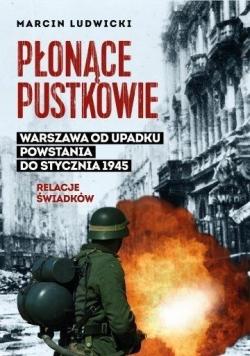 Płonące pustkowie. Warszawa od upadku Powstania do