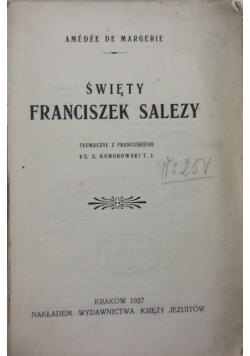 Święty Franciszek Salezy, 1927 r.