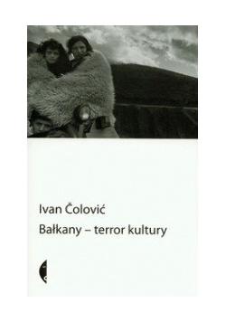 Bałkany terror kultury