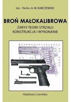 Broń małokalibrowa. Zarys teorii strzału.