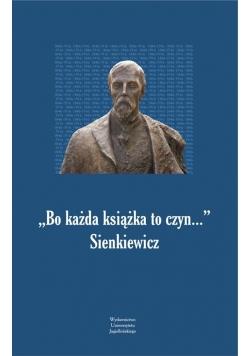 Bo każda książka to czyn... Sienkiewicz