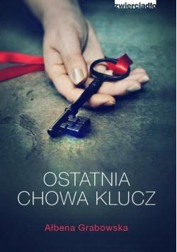 Ostatnia chowa klucz,Nowa