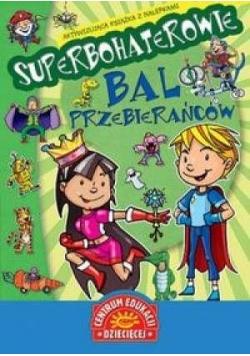 Superbohaterowie - Bal przebierańców