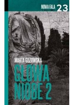 Nowa fala polskiego kryminału T.23 Głowa Niobe 2